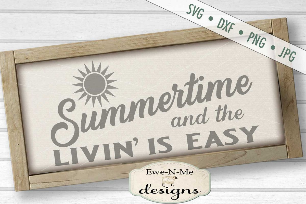 Summertime Livin Is Easy SVG DXF Files example image 1