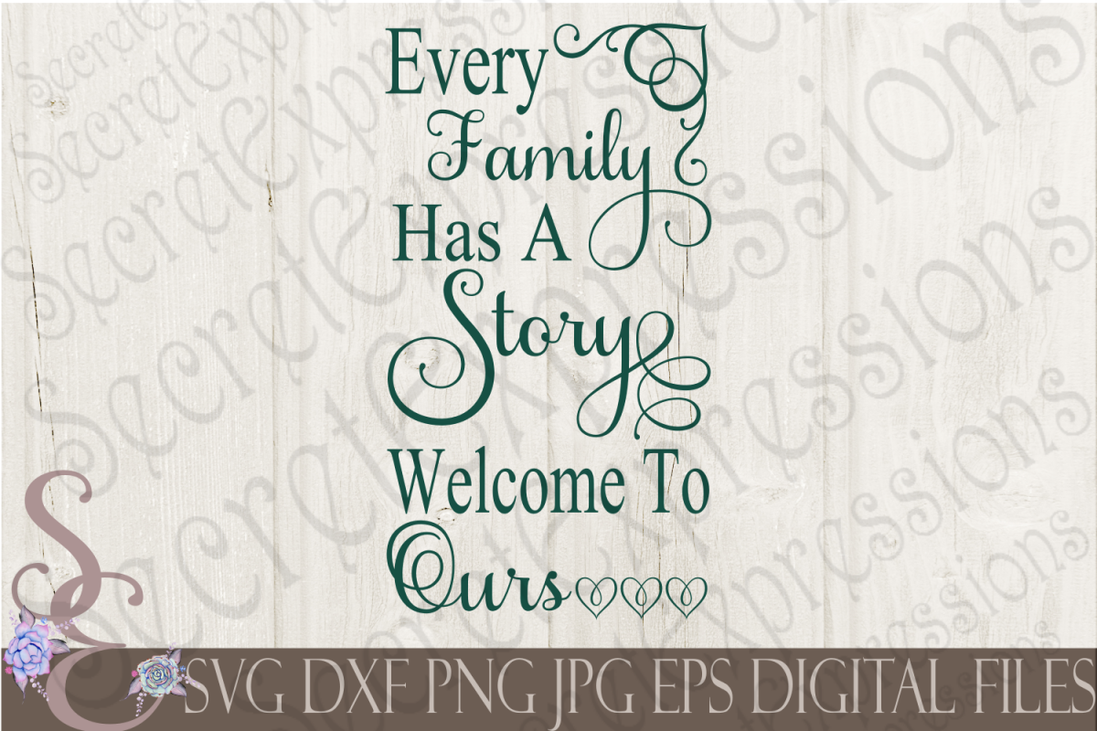 Every Family Has A Story Welcome To Ours Example Image 1