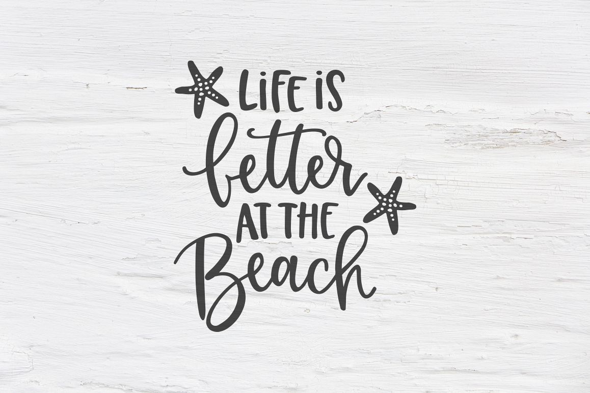 Life is better at the Beach SVG, EPS, PNG, DXF example image 1