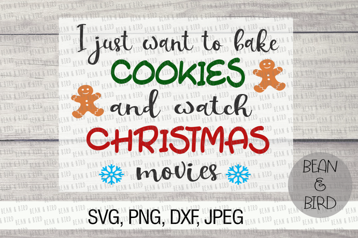 Bake Cookies and Watch Christmas Movies example image 1