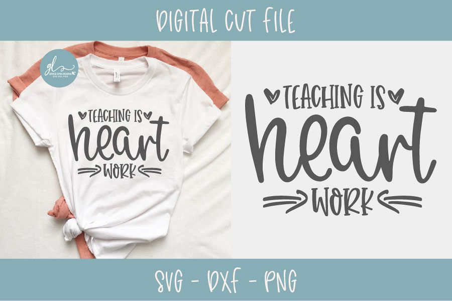 Teaching Is Heart Work - Teacher SVG Cut File example image 1