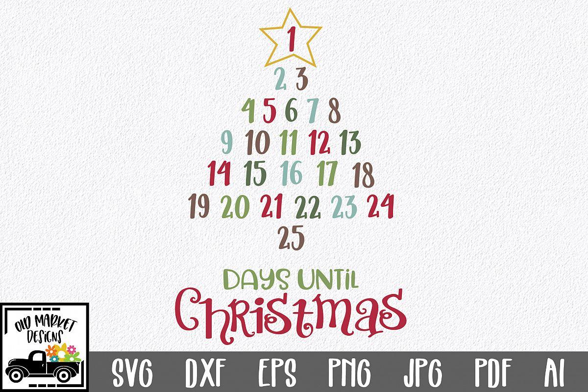 Christmas Countdown.Christmas Countdown Svg Cut File Christmas Number Tree