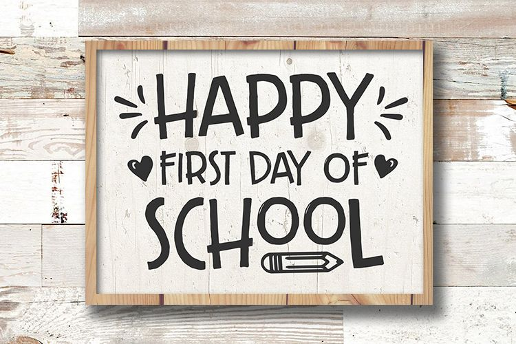 Happy First day of School svg - back to school sign example image 1