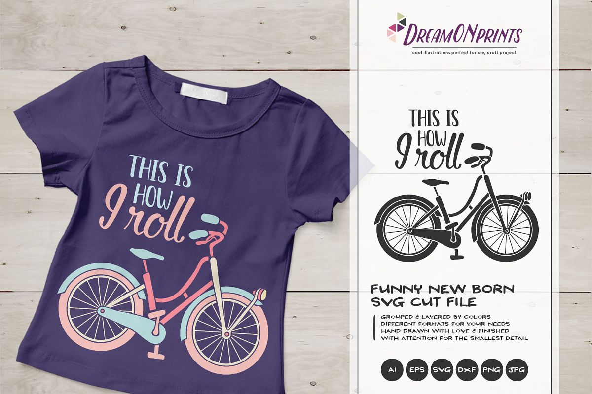 This is How I Roll | Bike Svg | Kids Shirt Design example image 1