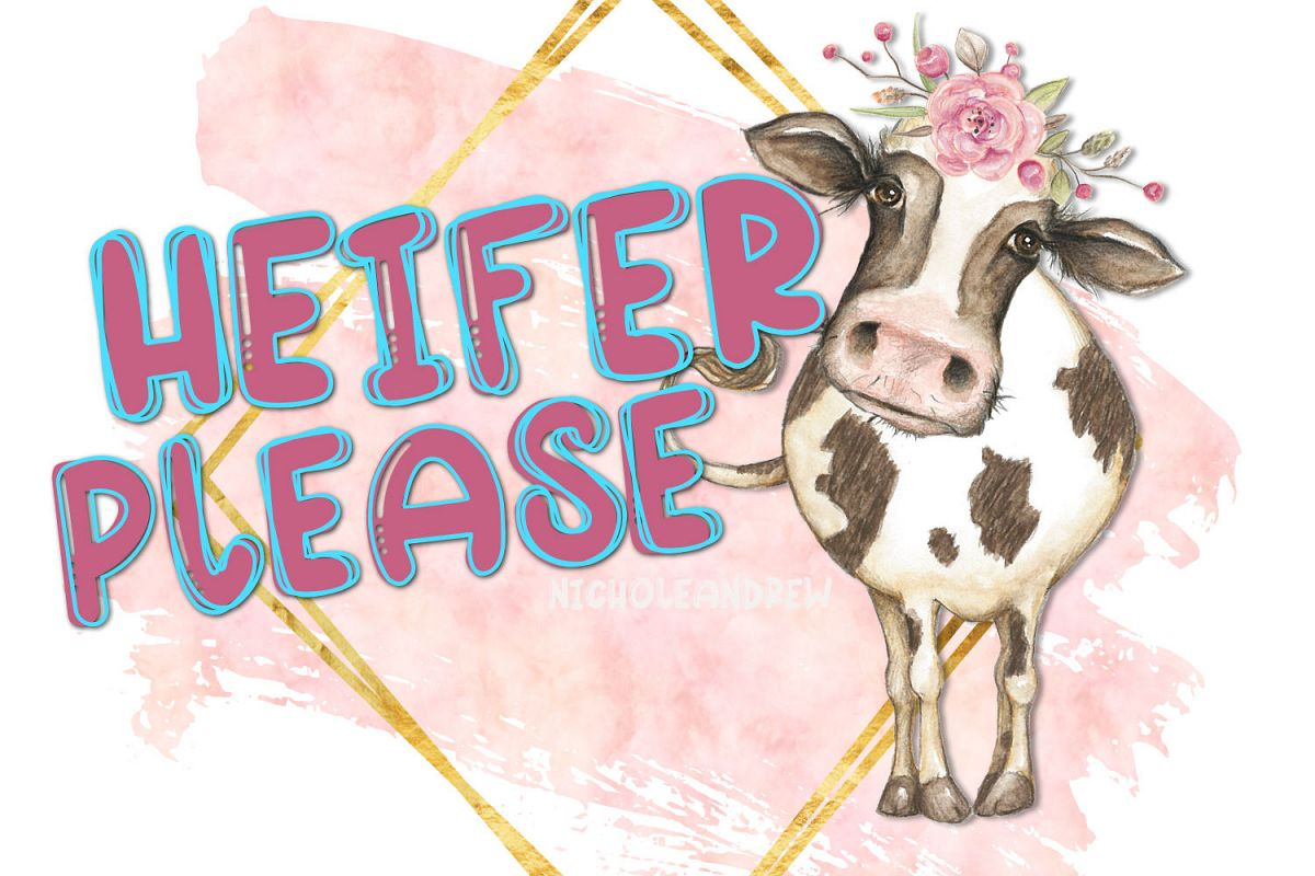 Heifer Please - A Layering Font example image 1
