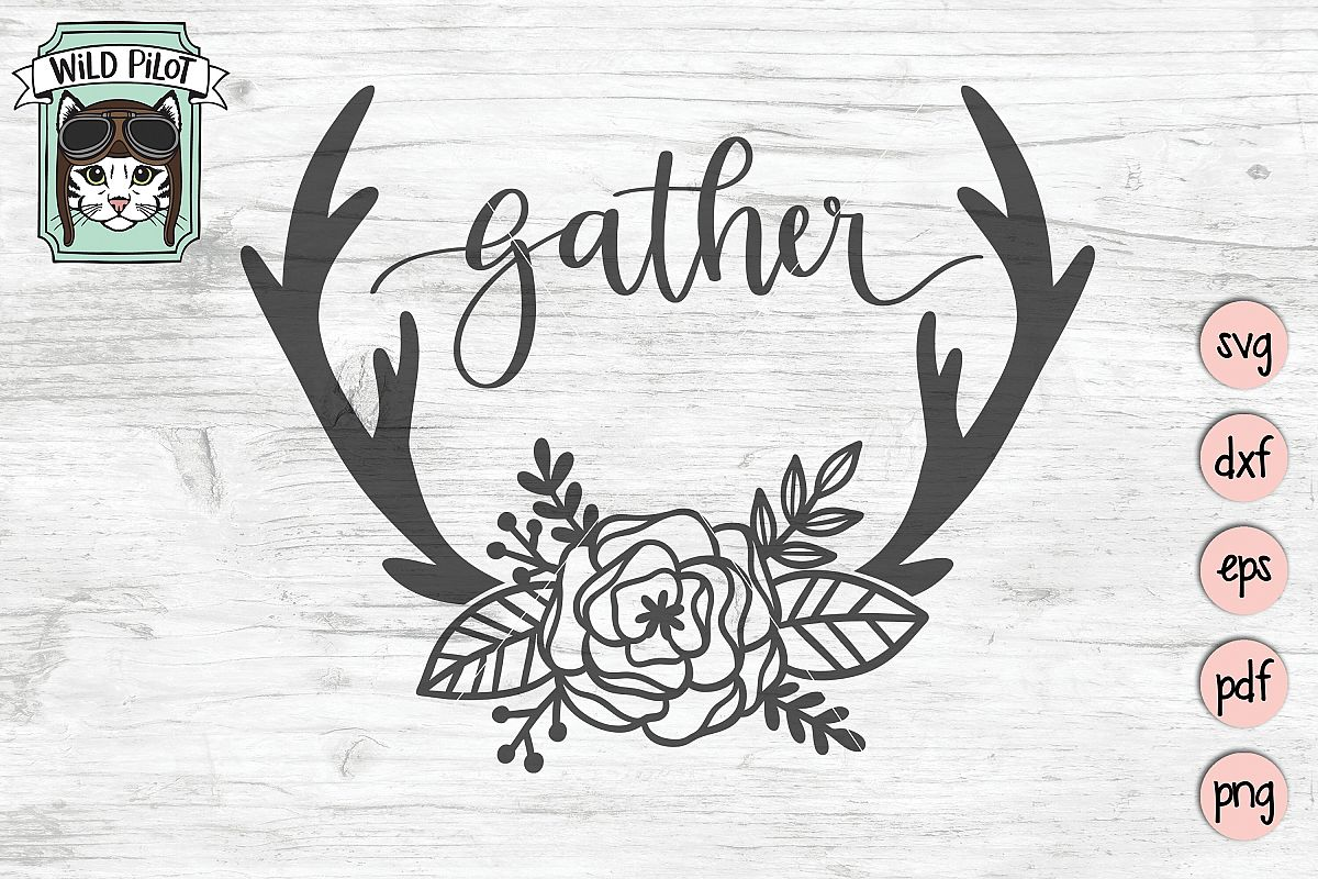 Gather SVG, Deer Antlers cut file, Flowers, Home Decor example image 1