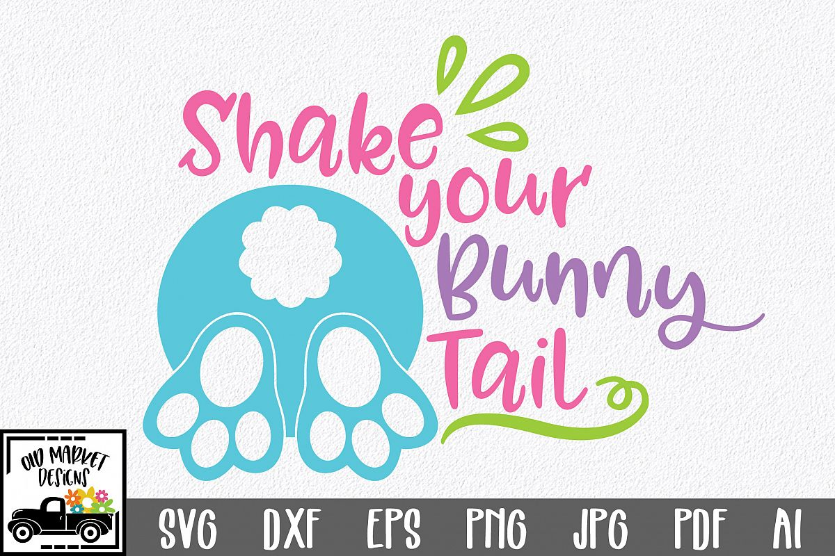 Easter SVG Cut File - Shake your Bunny Tail SVG DXF EPS PNG example image 1