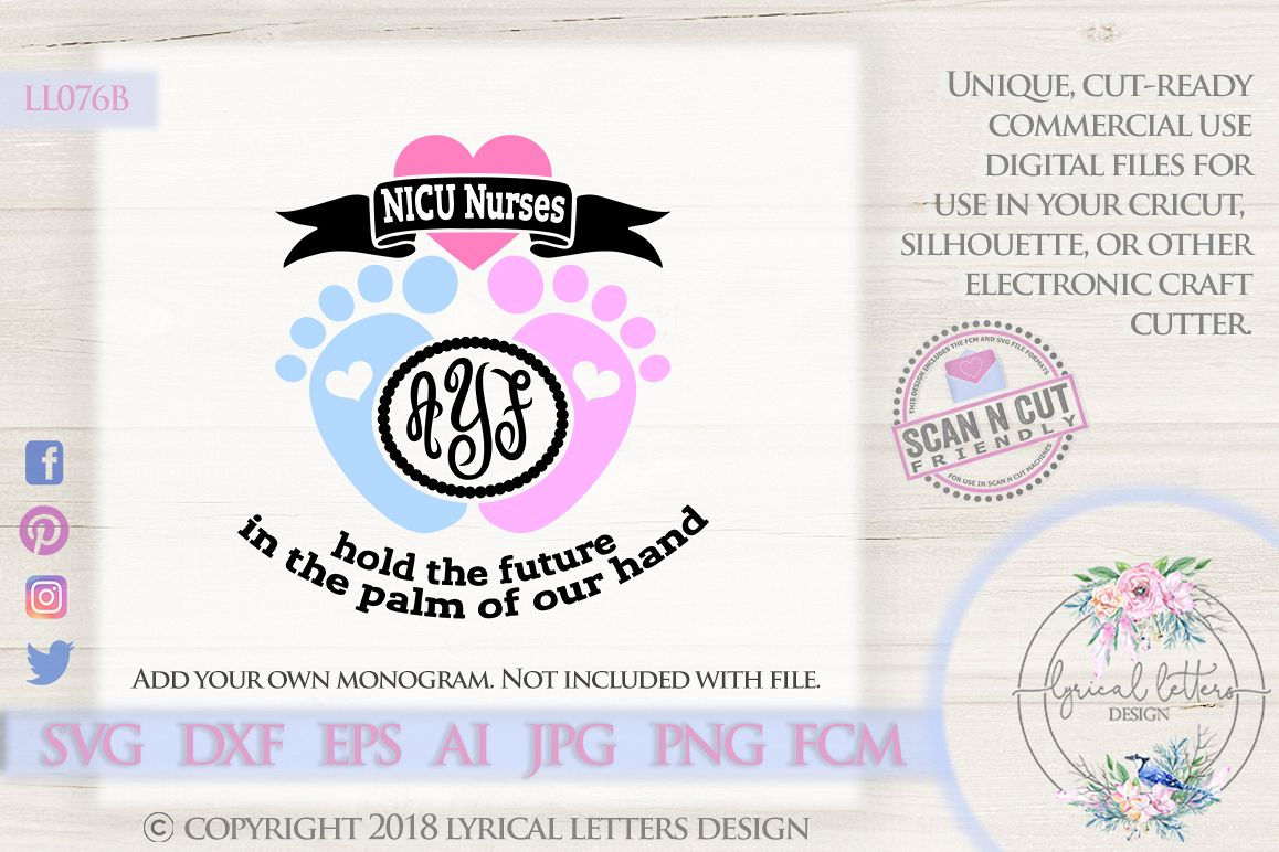 Nicu Nurses Hold The Future Nursing Svg Dxf Ll076b