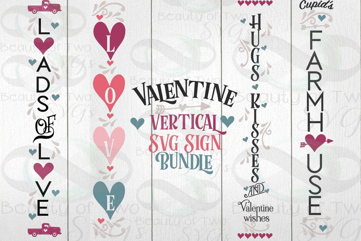 Valentines Vertical svg Sign Bundle, 4 Valentine svg designs example image 1
