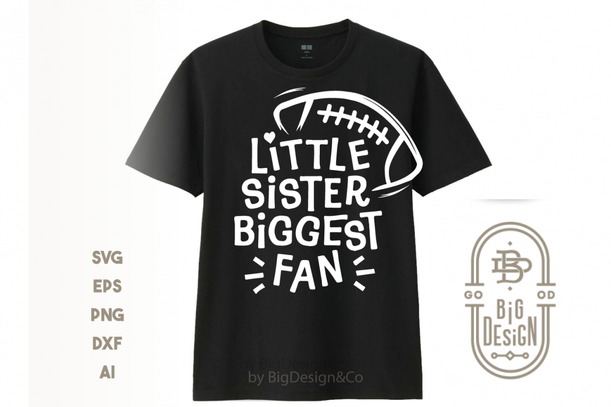 Football SVG - Little sister biggest fan svg saying example image 1
