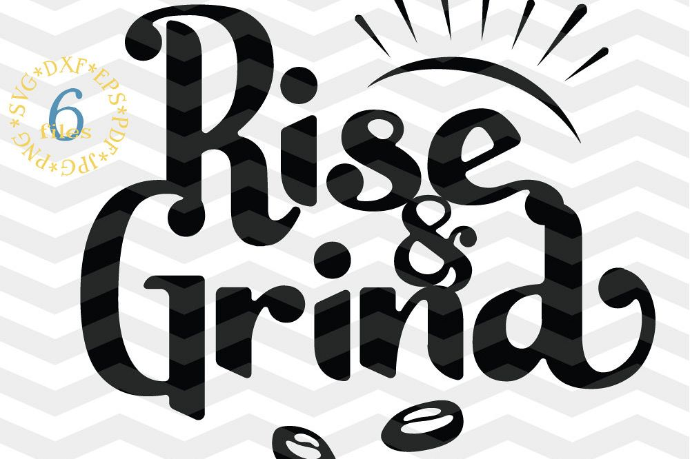 Download Coffee lover SVG - Rise and Grind SVG - Working Out cut file