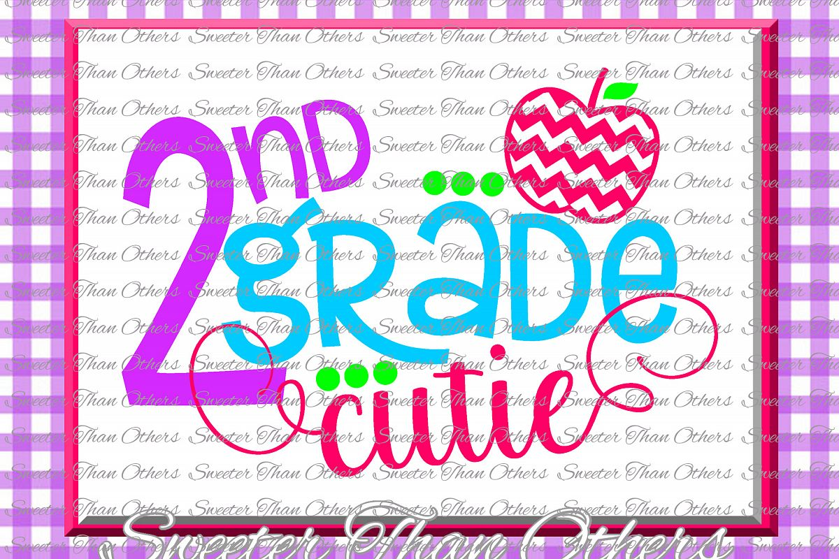 Second Grade Cutie SVG 2nd Grade cut file Last Day example image 1