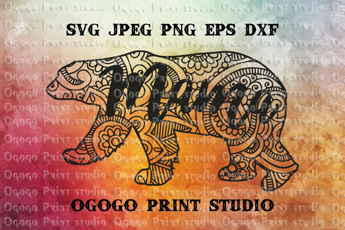 Mama bear svg, Mandala svg, Zentangle SVG, Mom bear SVG example image 1