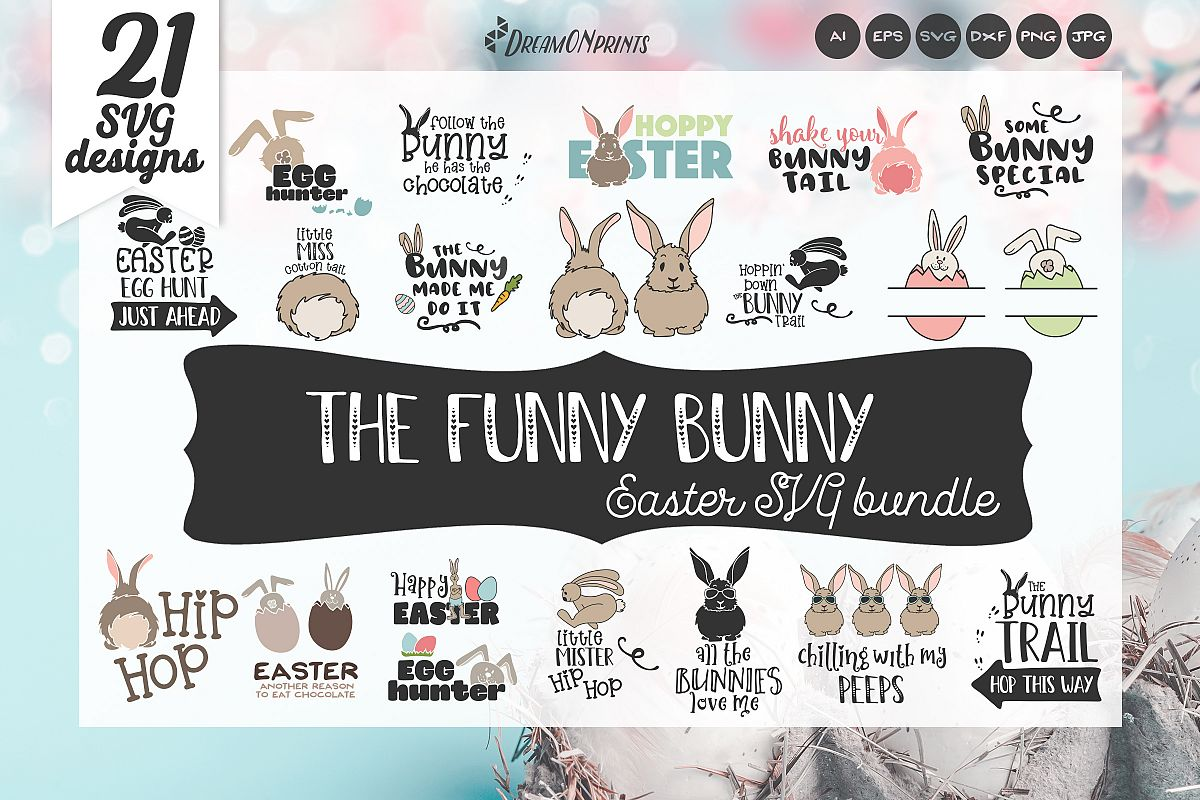 Easter SVG Bundle - The Funny Bunny Vector BUNDLE example image 1