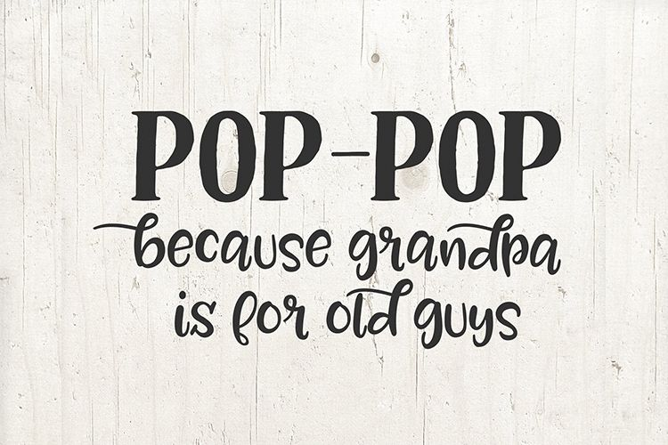 Pop pop because grandpa is for old guys Svg gift mug shirt example image 1