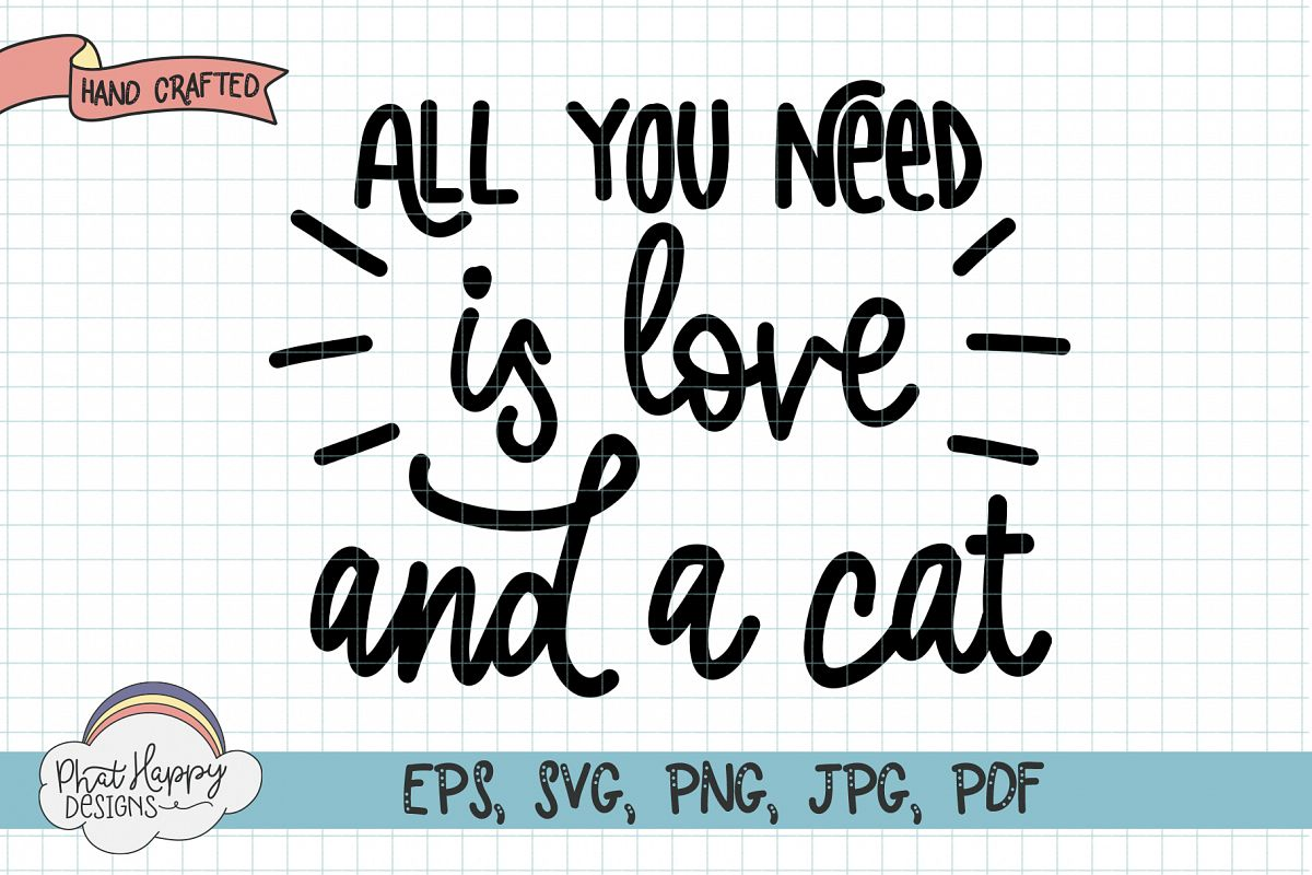 All You Need is Love and Cats SVG example image 1