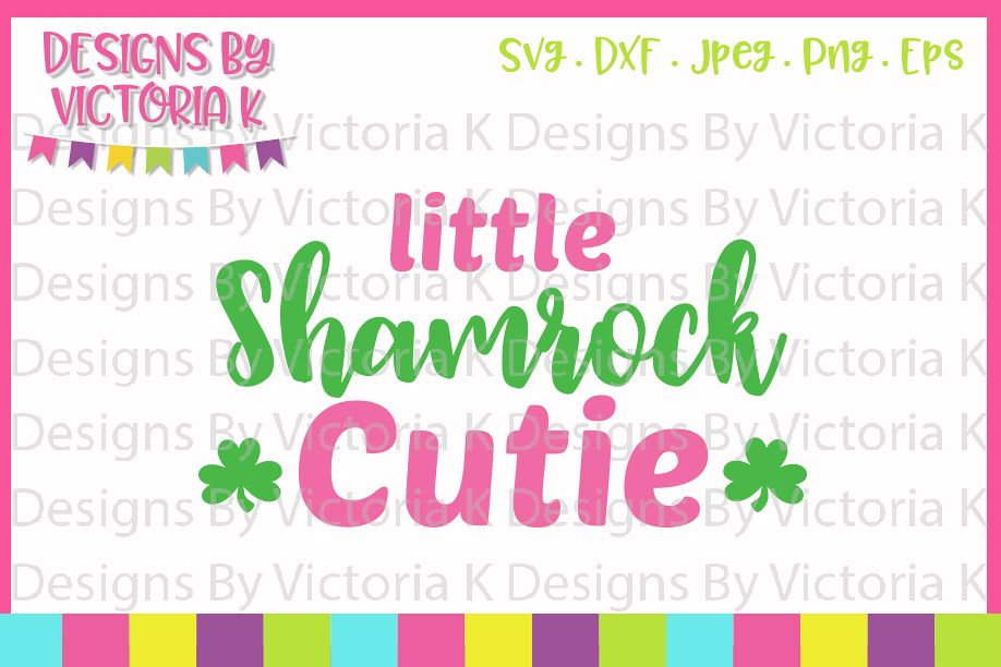 St Patrick's Day, Little Shamrock Cutie, SVG, DXF, PNG example image 1