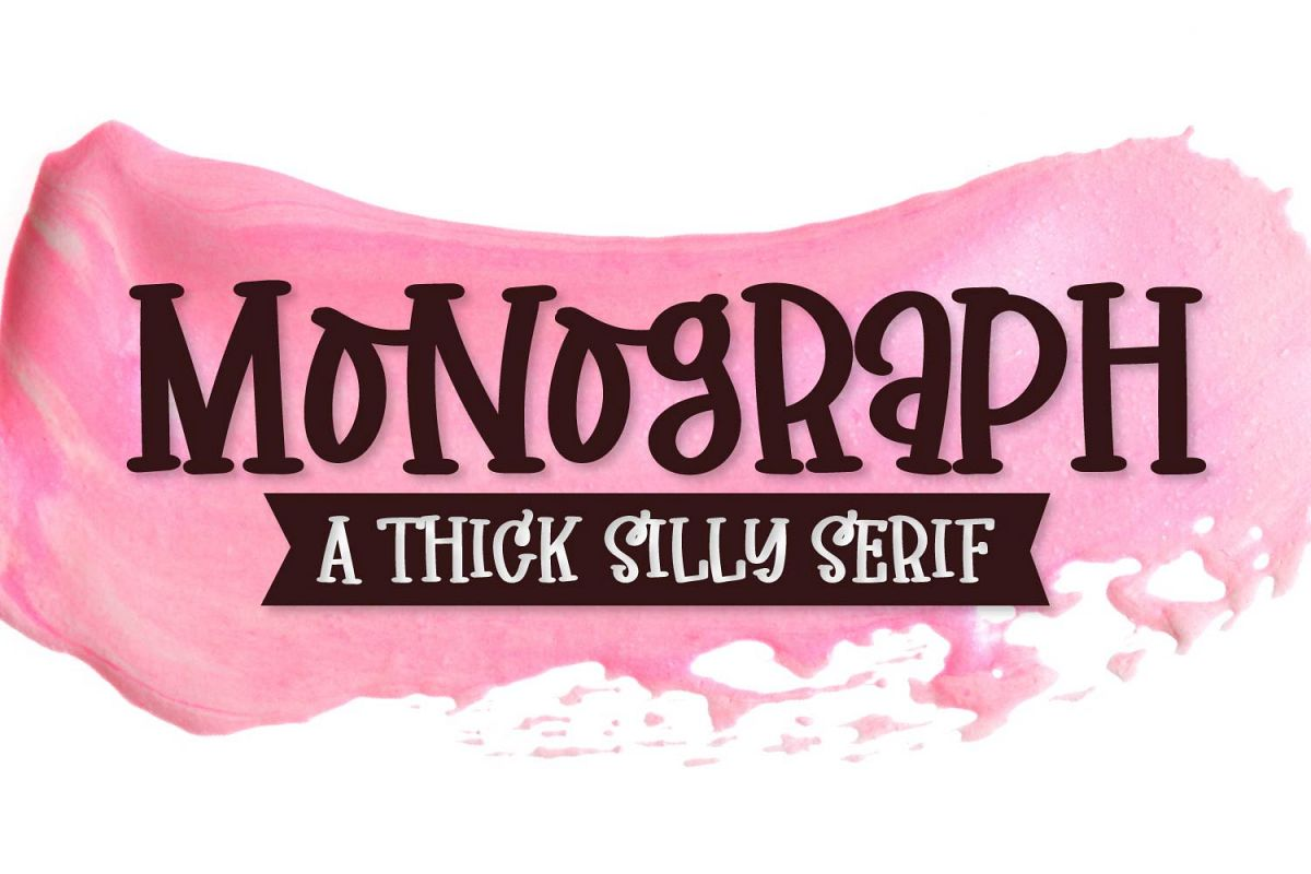 Monograph - A Thick Silly Serif example image 1