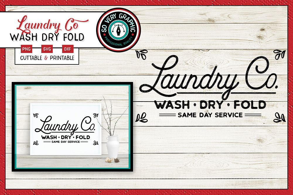 Laundry Company Sign | Wash Dry Fold | SVG Cut| PNG Print example image 1