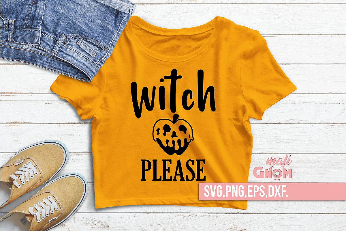 Witch Please SVG, Halloween SVG file, Trick or Treat Bag SVG example image 1