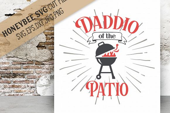 Daddio of the Patio cut file example image 1