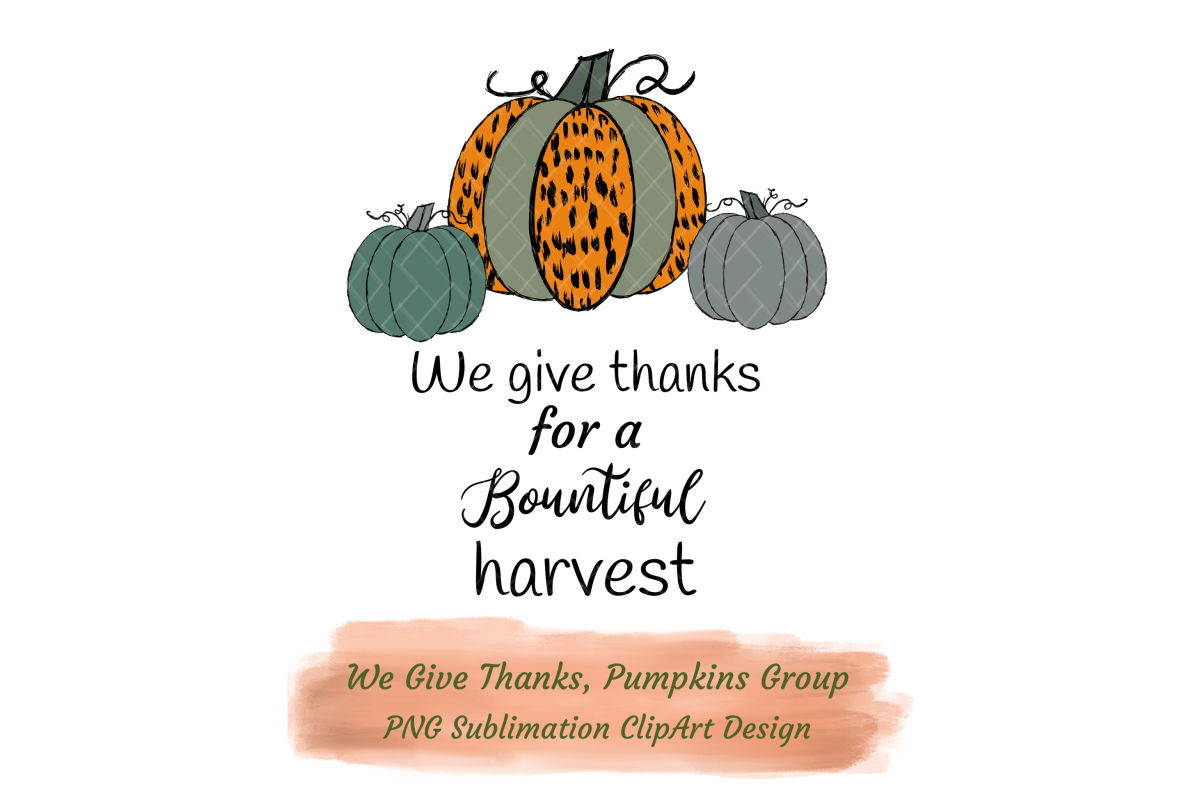 We Give Thanks Pumpkins Group Sublimation Cheetah Pattern example image 1