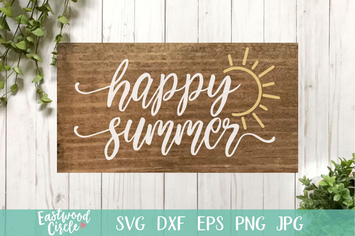 Happy Summer - A Summer SVG File for Signs example image 1