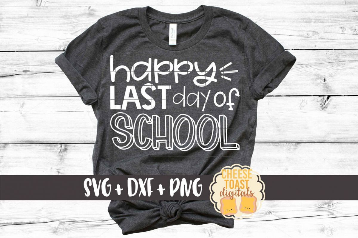 Happy Last Day of School - Graduation SVG PNG DXF Cut Files example image 1