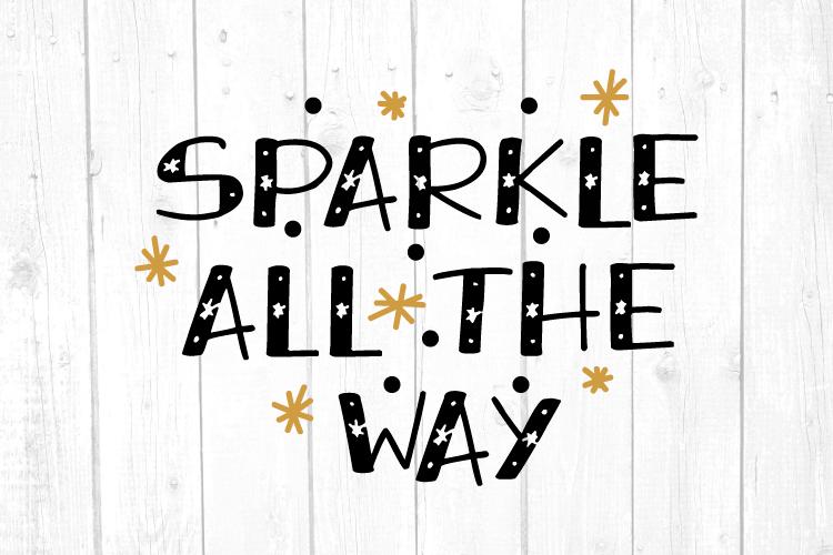 Sparkle All the Way Svg, Christmas, Christmas Svg example image 1