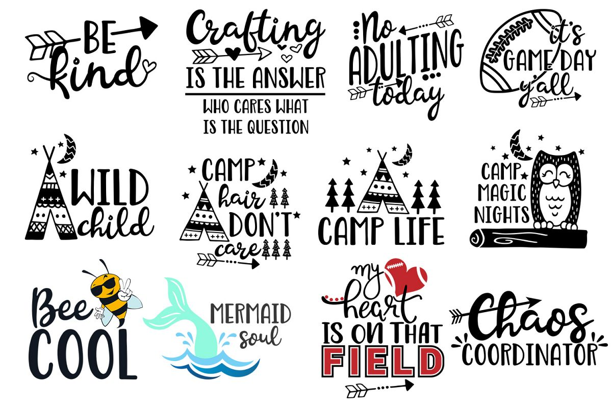Sayings and quotes Bundle for crafters - Svg cut files example image 1