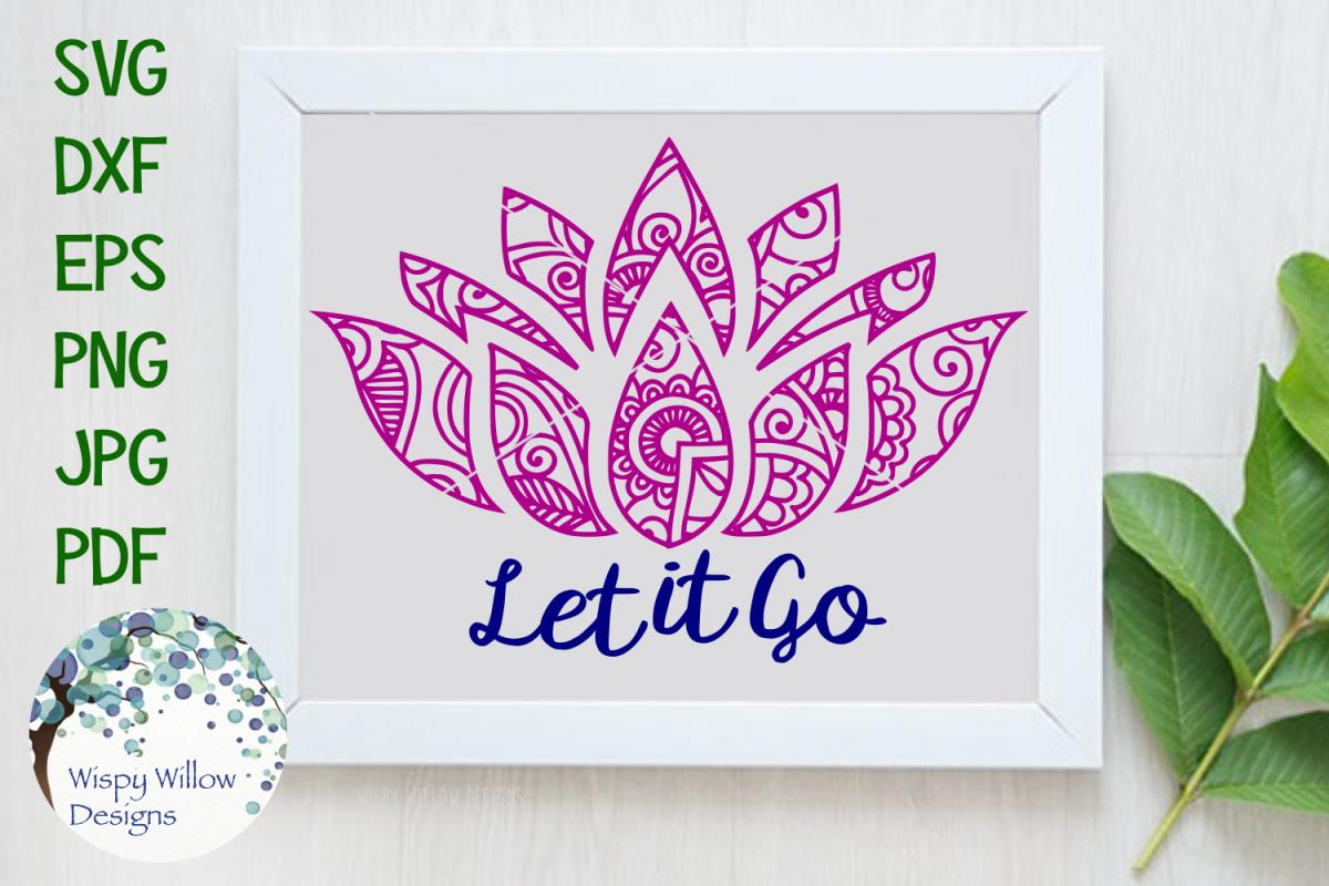Let it go lotus flower zentangle mandala cut file let it go lotus flower zentangle mandala cut file example image 1 izmirmasajfo