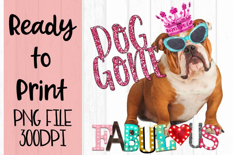Dog Gone Fabulous Ready to Print example image 1