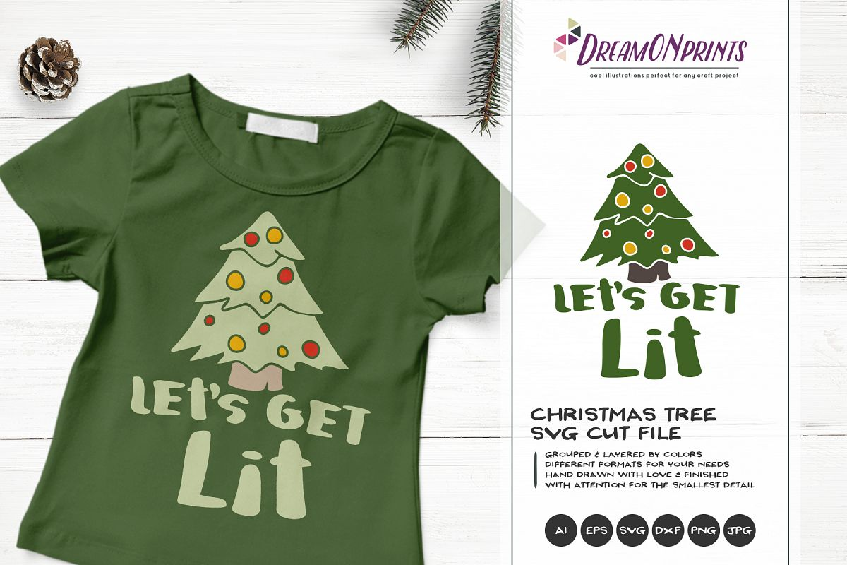 Let's Get Lit | Christmas Tree SVG example image 1
