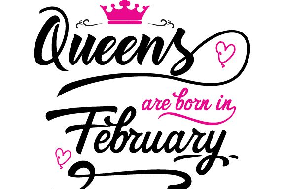 Queens are born in February Svg,Dxf,Png,Jpg,Eps vector file example image 1
