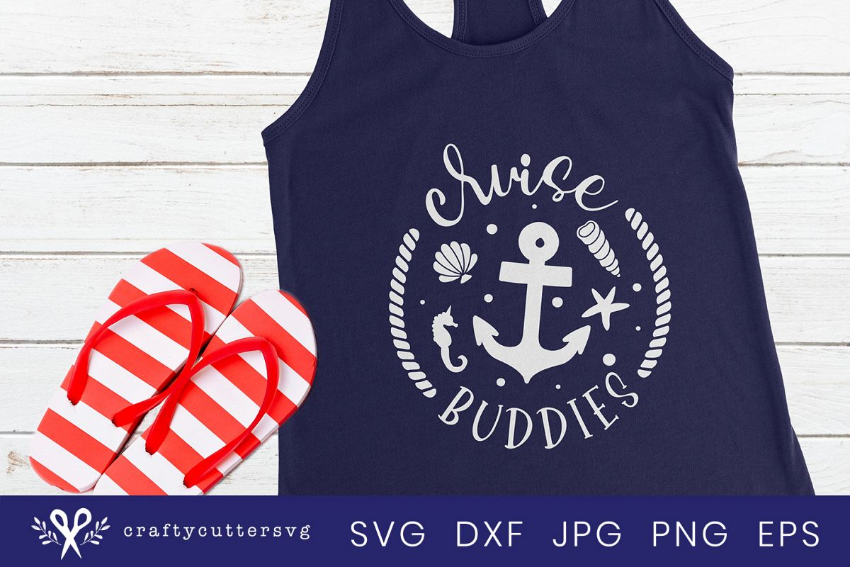 Cruise buddies Svg Cut File Cocktail Anchor Shell Clipart example image 1