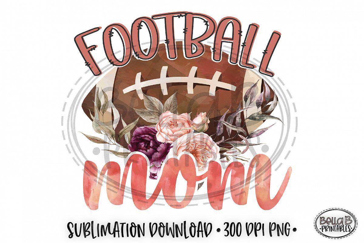 Football Sublimation Design, Football Mom Sublimation example image 1
