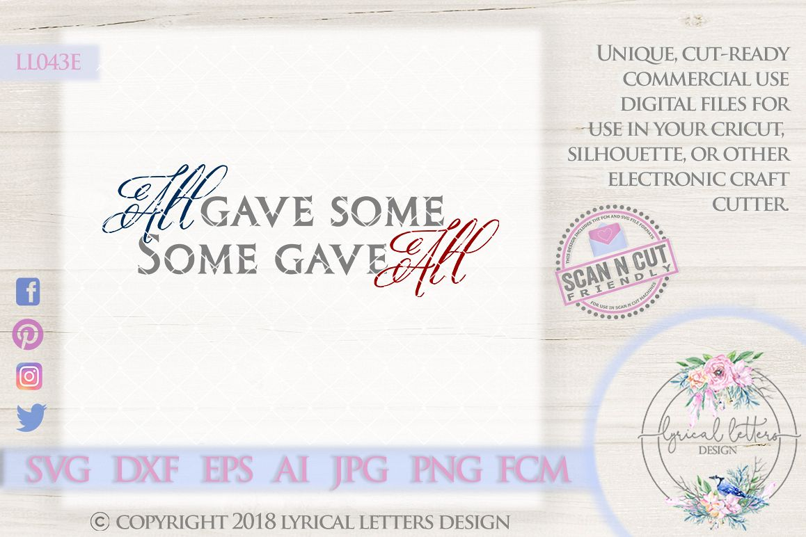 All Gave Some Some Gave All American Patriotic USA Cutting File LL043E  SVG DXF FCM EPS AI JPG PNG example image 1
