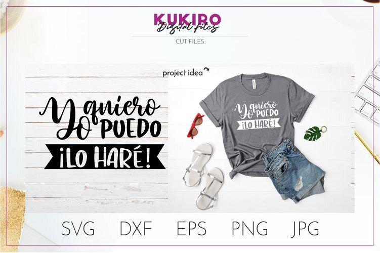 Yo quiero Puedo Lo Hare SVG - FRASES MOTIVADORAS example image 1