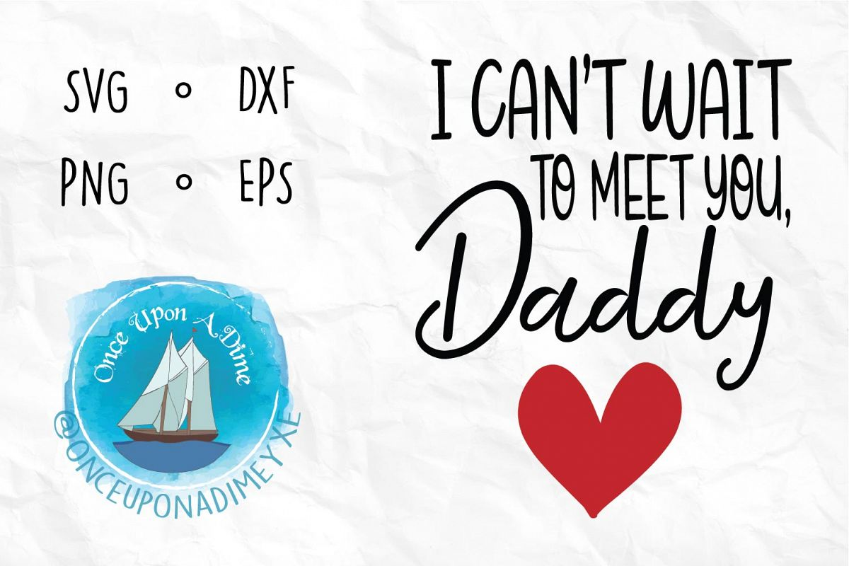 Meet You, Daddy   Baby  Baby Announcement SVG Cut File example image 1