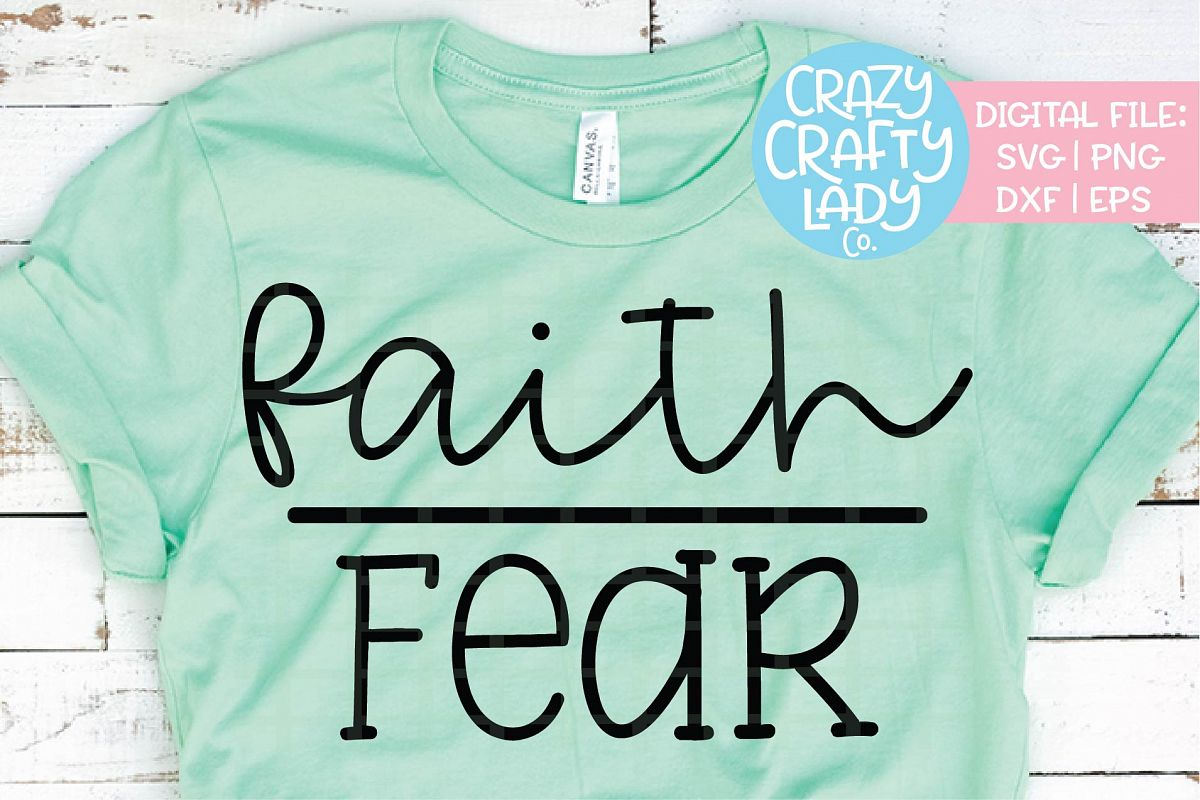 Faith Over Fear SVG DXF EPS PNG Cut File example image 1