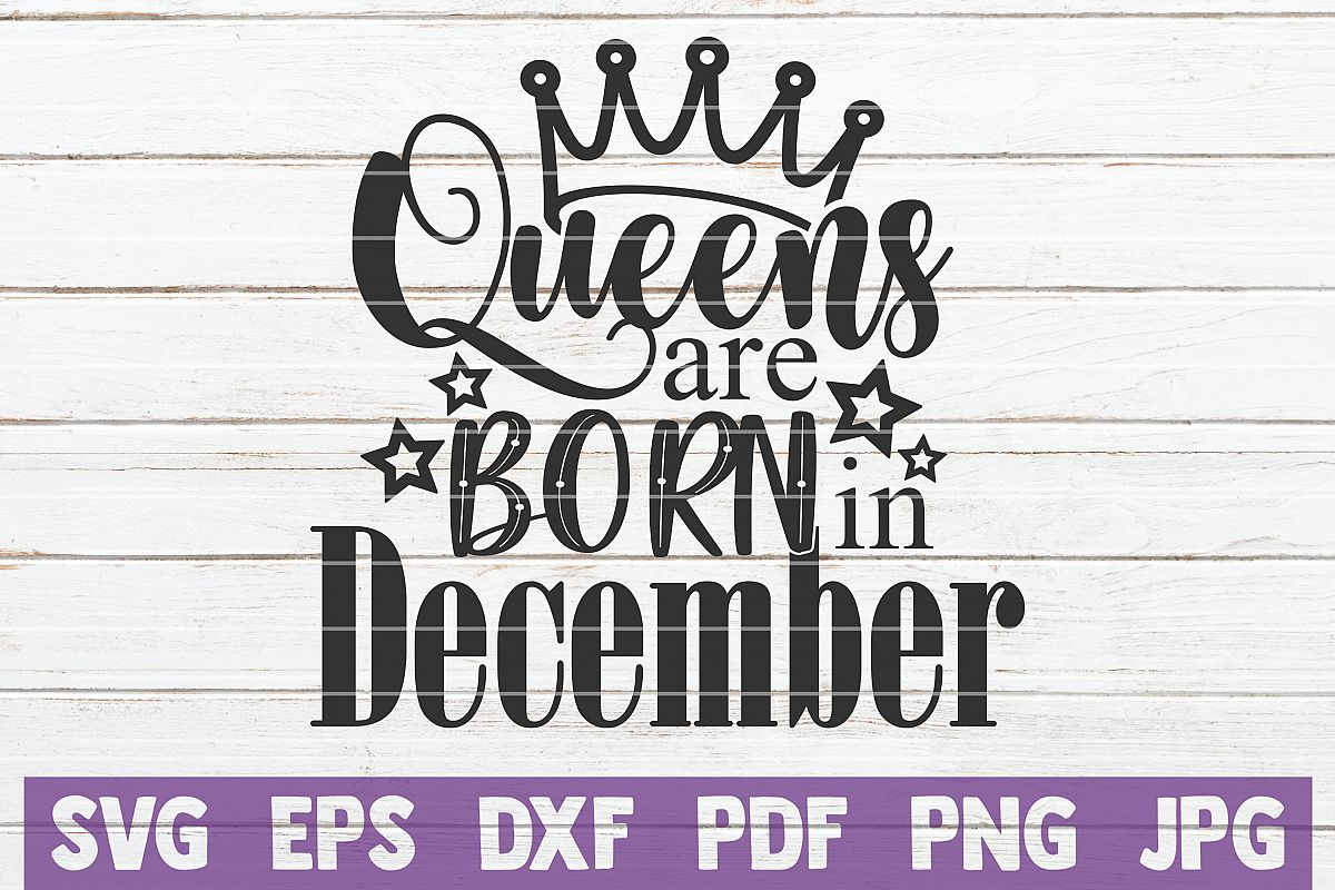 Queens Are Born In December example image 1