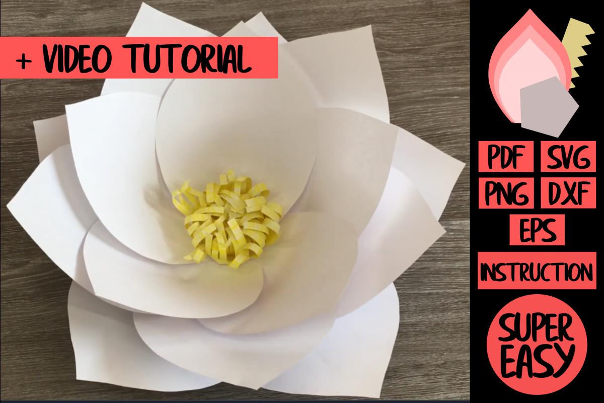 Lotus Giant Paper Flower Svg Pdf Dxf Eps Png
