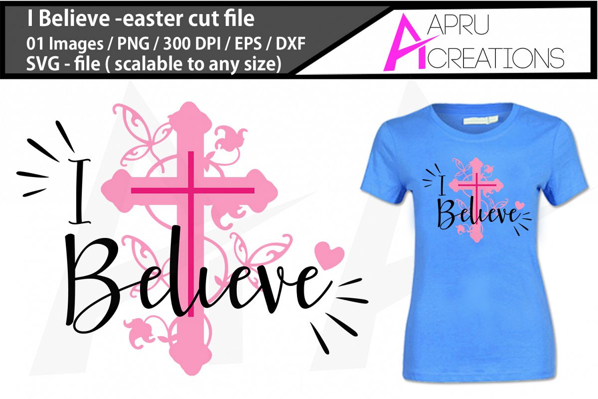 I believe easter svg cutting files example image 1