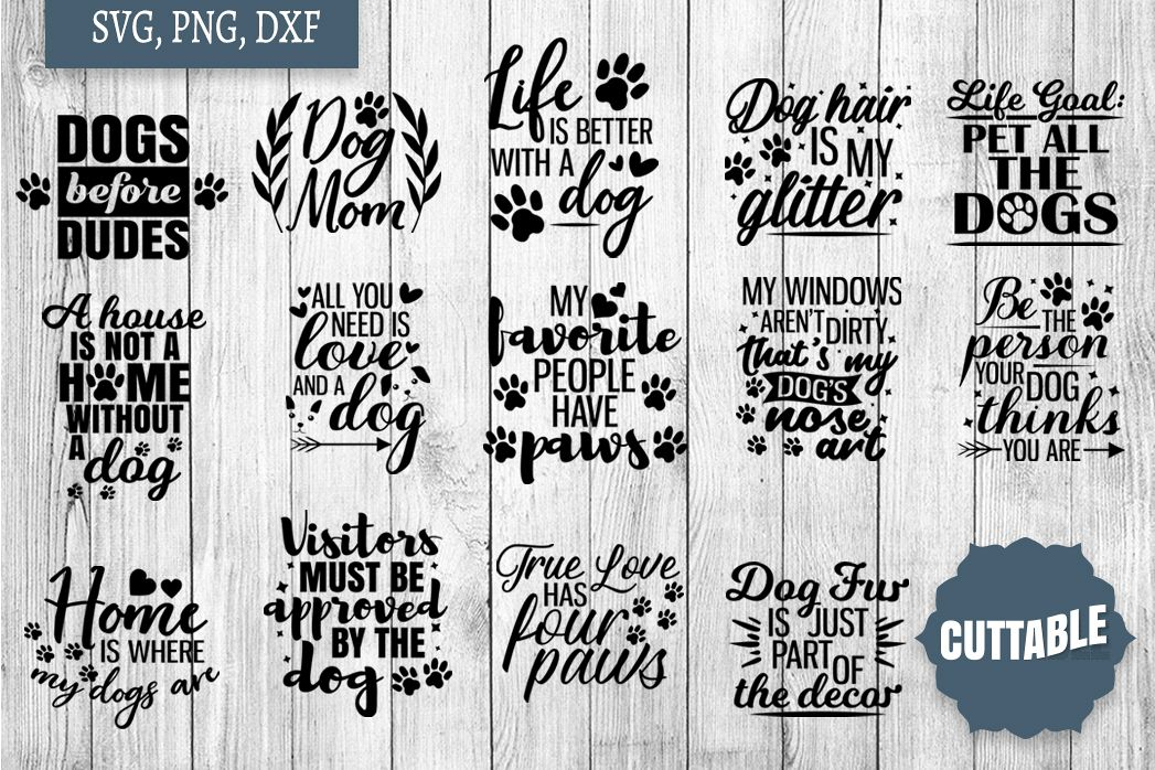 Dog lover cut file Bundle, Dog quote SVGs, 15 Dog quote SVGs example image 1