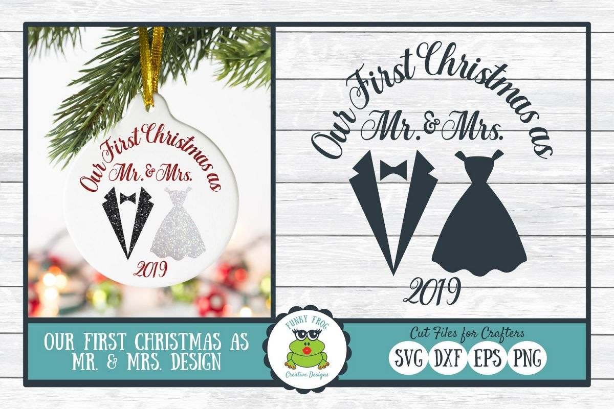 Our First Christmas as Mr. & Mrs., SVG Cut File for Crafters example image 1