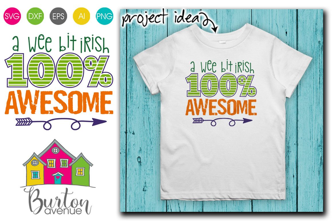A Wee Bit Irish 100 Awesome St. Patrick's Day SVG example image 1