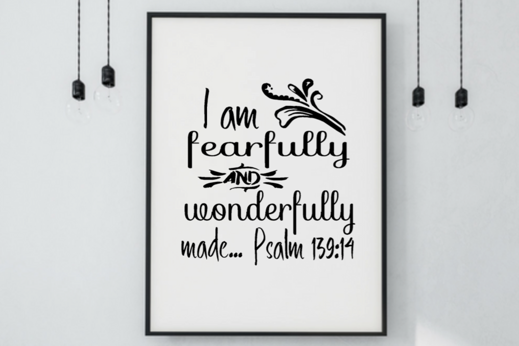 I Am Fearfully And Wonderfully Made Psalm 139:14 Wall Art