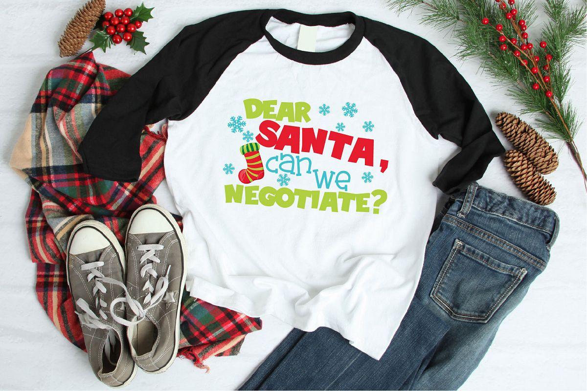 Naughty List, Dear Santa Can We Negotiate SVG, Christmas example image 1