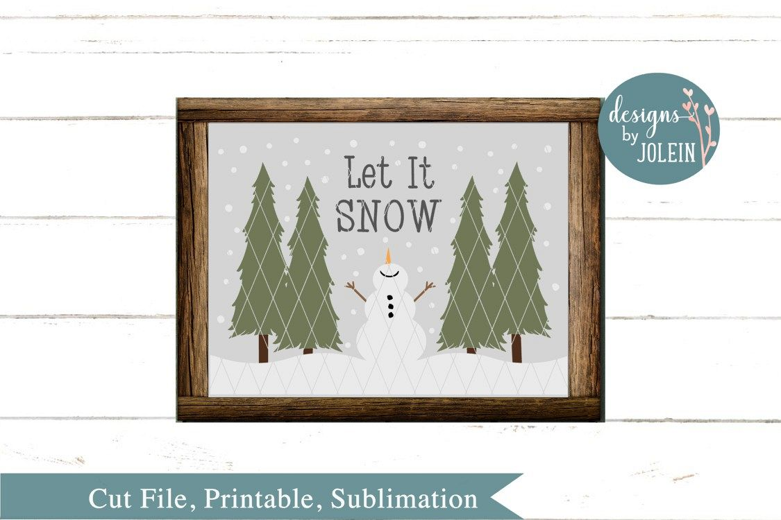 Let It Snow SVG, png, eps, sublimation, dxf, jpeg example image 1