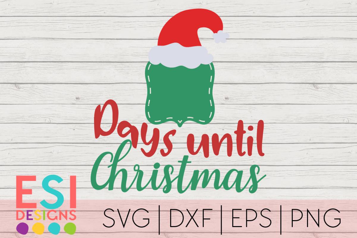 Days Until Christmas Countdown Design|SVG DXF EPS PNG